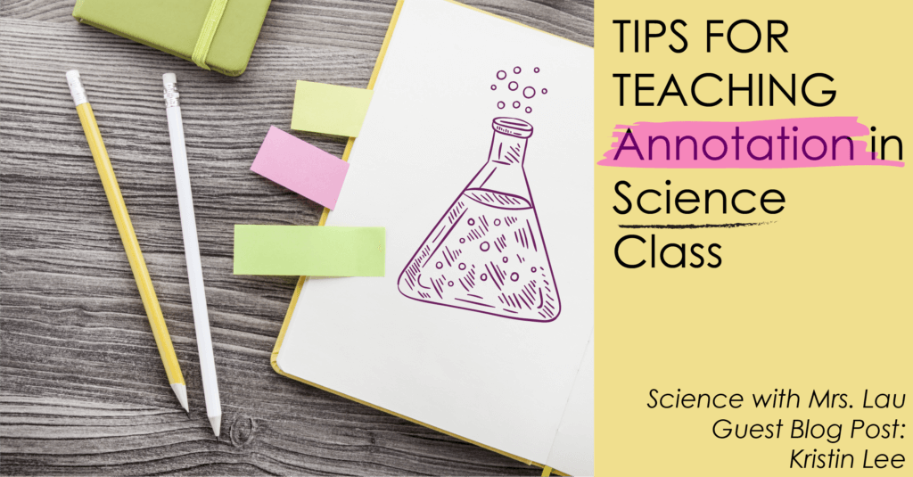 Tips For Teaching Annotation In Science Class Science And Math With Mrs Lau
